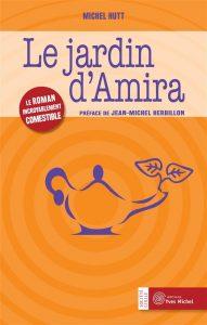 Le jardin d'Amira - Michel Hutt